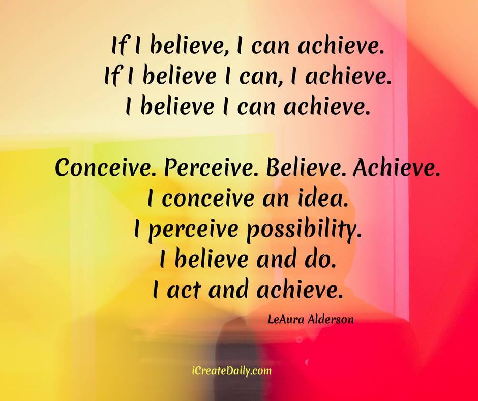 If You Believe it You Can Achieve it. #BelieveItAchieveIt #IfYouBelieveItYouCanAchieveIt #IfYouBelieveYouCanAchieve #Believe #BelieveInYourself #AchievementQuotes #IfIBelieveItICanAchieveIt