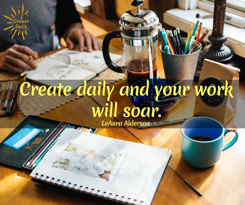 Daily creating will lead to discoveries that lead to greater creativity and opportunities.  #inspiration #work #DIY #quotes #goals #motivational #creativity #mindset