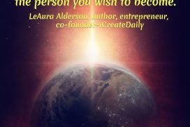 Be the person you wish to become