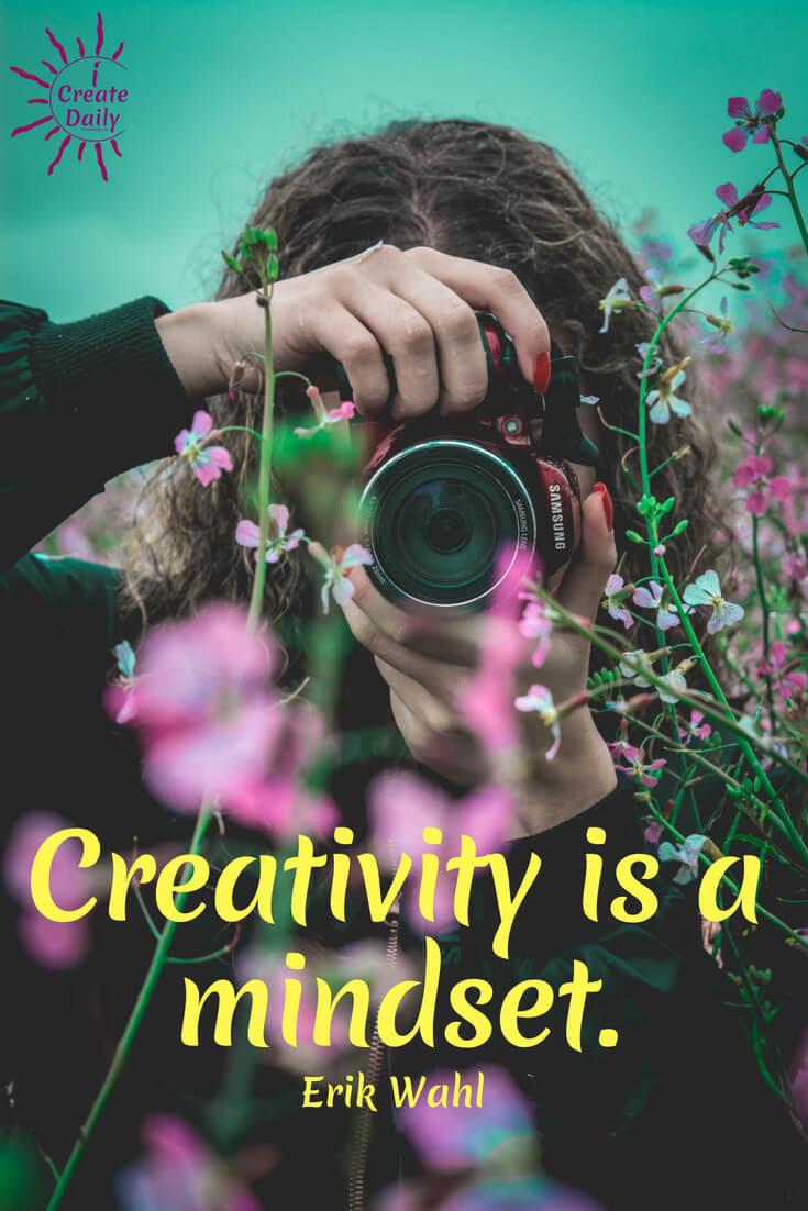 Creativity is a mindset