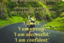 Affimation helps etch in your goals and mindset