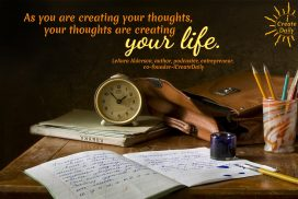 Postive Thoughts Creates Life