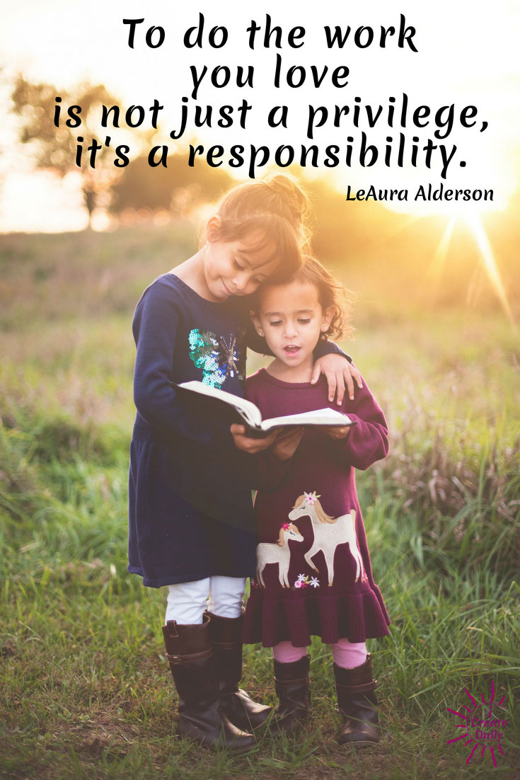 The Work You Love Is A Responsibility