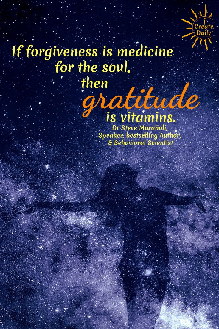 Gratitude is Vitamins for The Soul