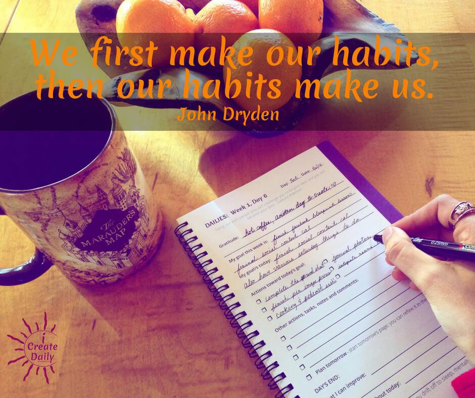 Our Habits Make Us
