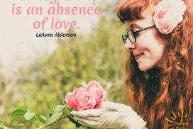 All Negativity is An Absence Of Love