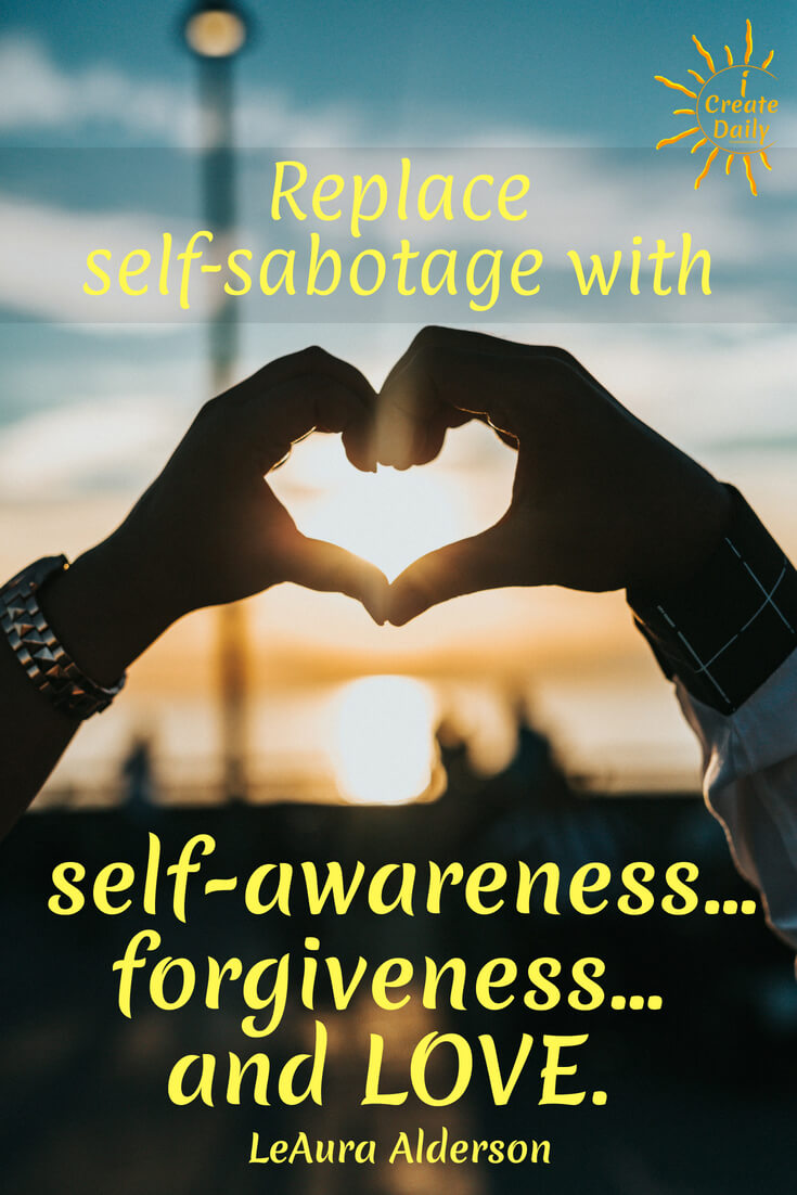 Replace self sabotage with self awareness…