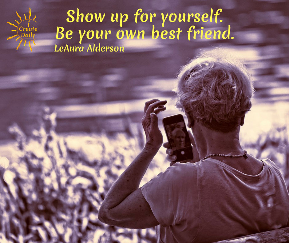 Show up for Yourself...