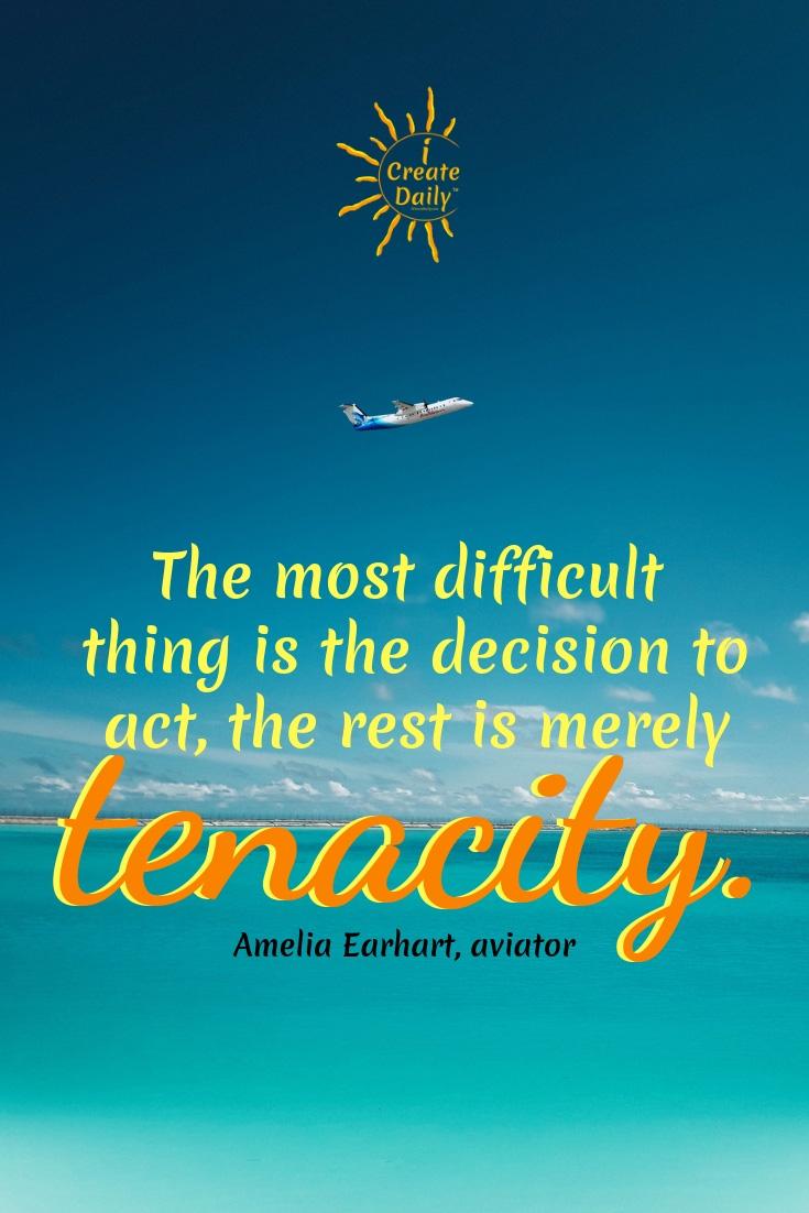Decision and Tenacity Quote