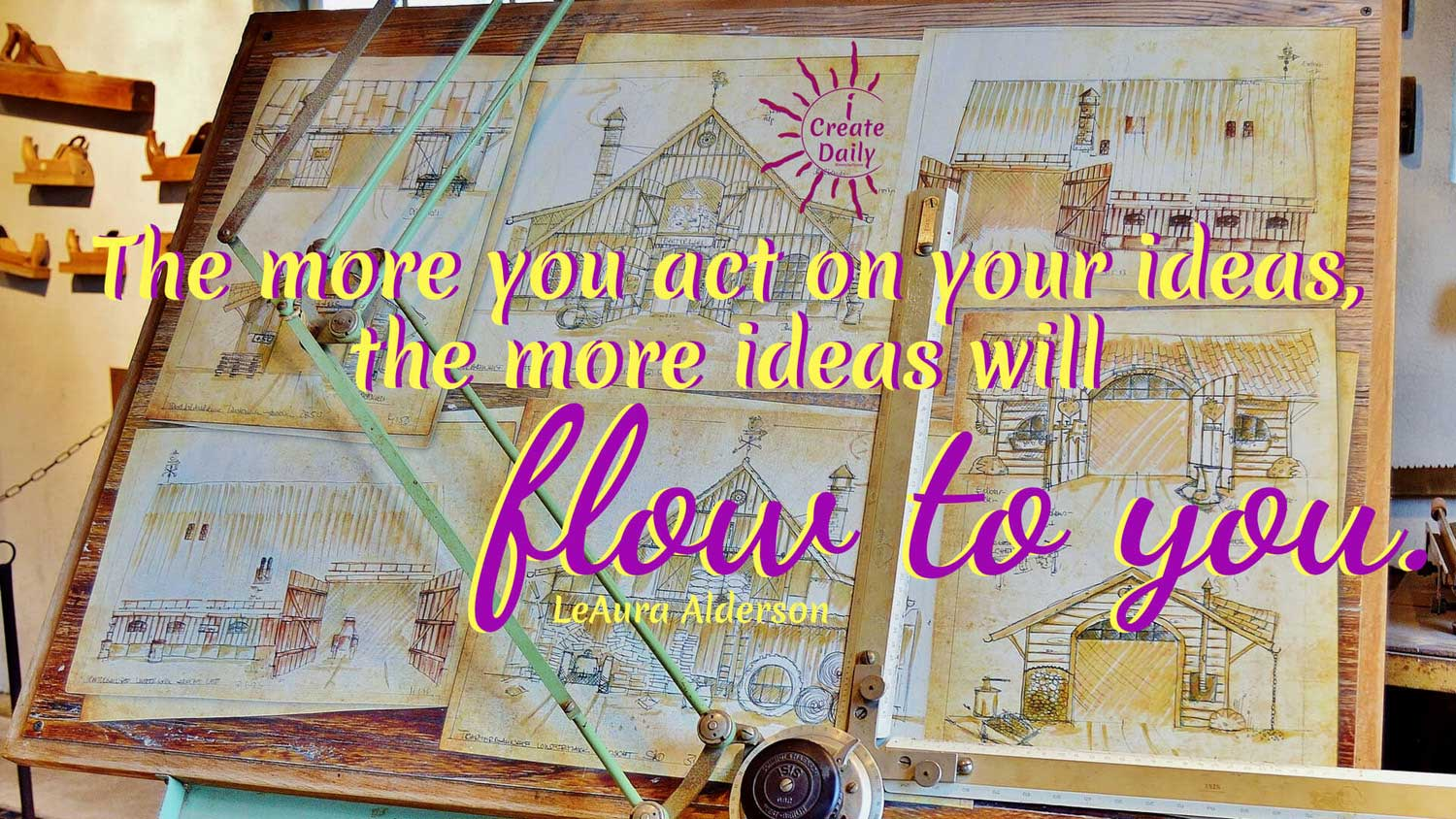 Act on your Ideas