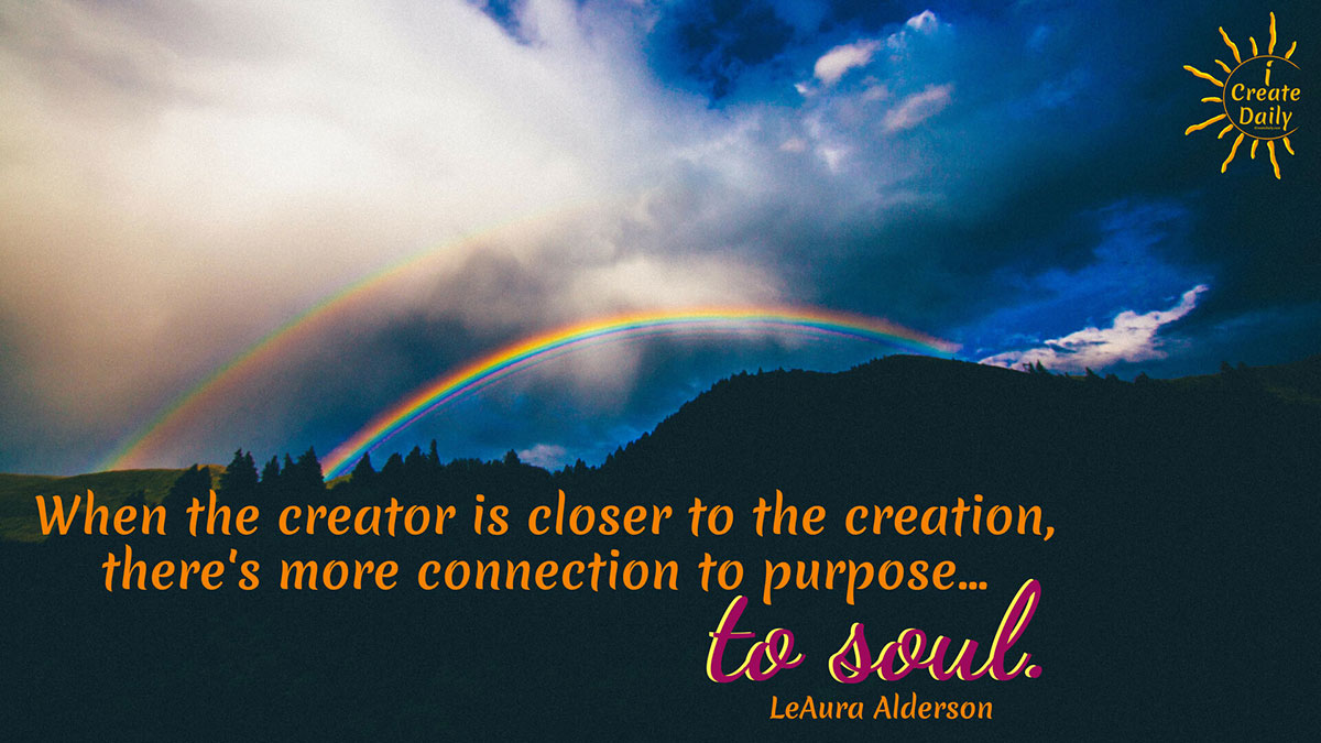 Creator's Creation Connected to Soul