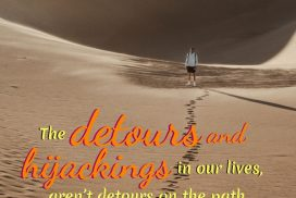 Everyday Detours are Path in Our Lives