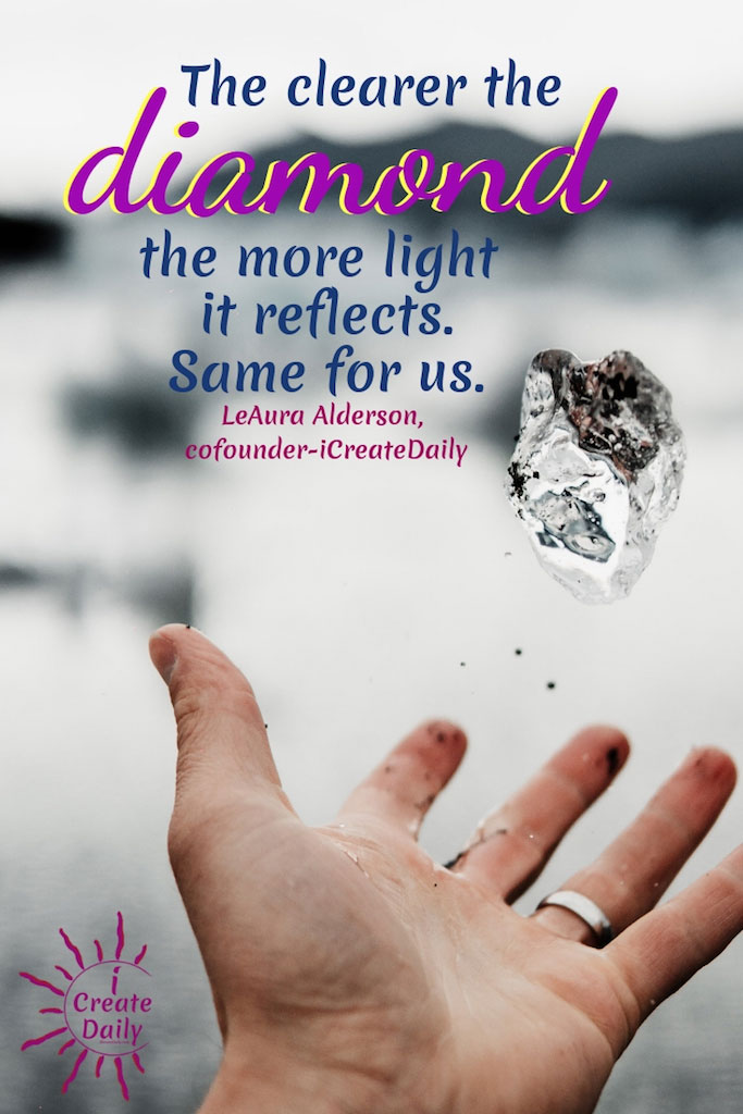 We are Like Diamond When it Reflects
