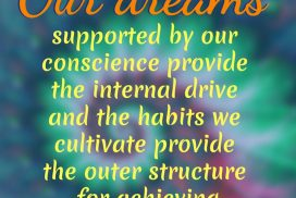 Our Dreams Are Supported by Our Conscience and Habits