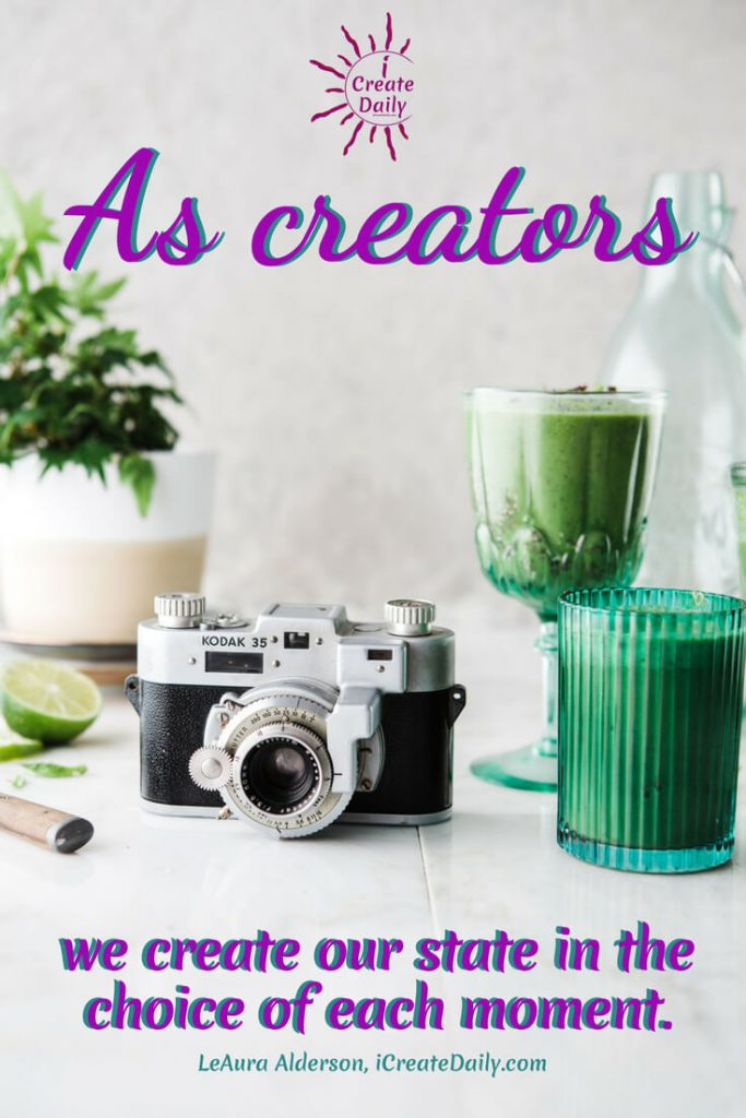 Creators Create Always in Many Choices