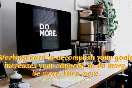 Work Hard to Accomplish Your Goals