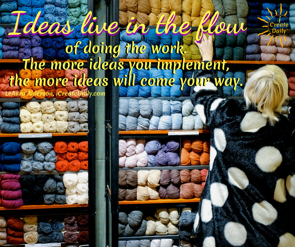 Ideas Live In the Flow of Doing the Work
