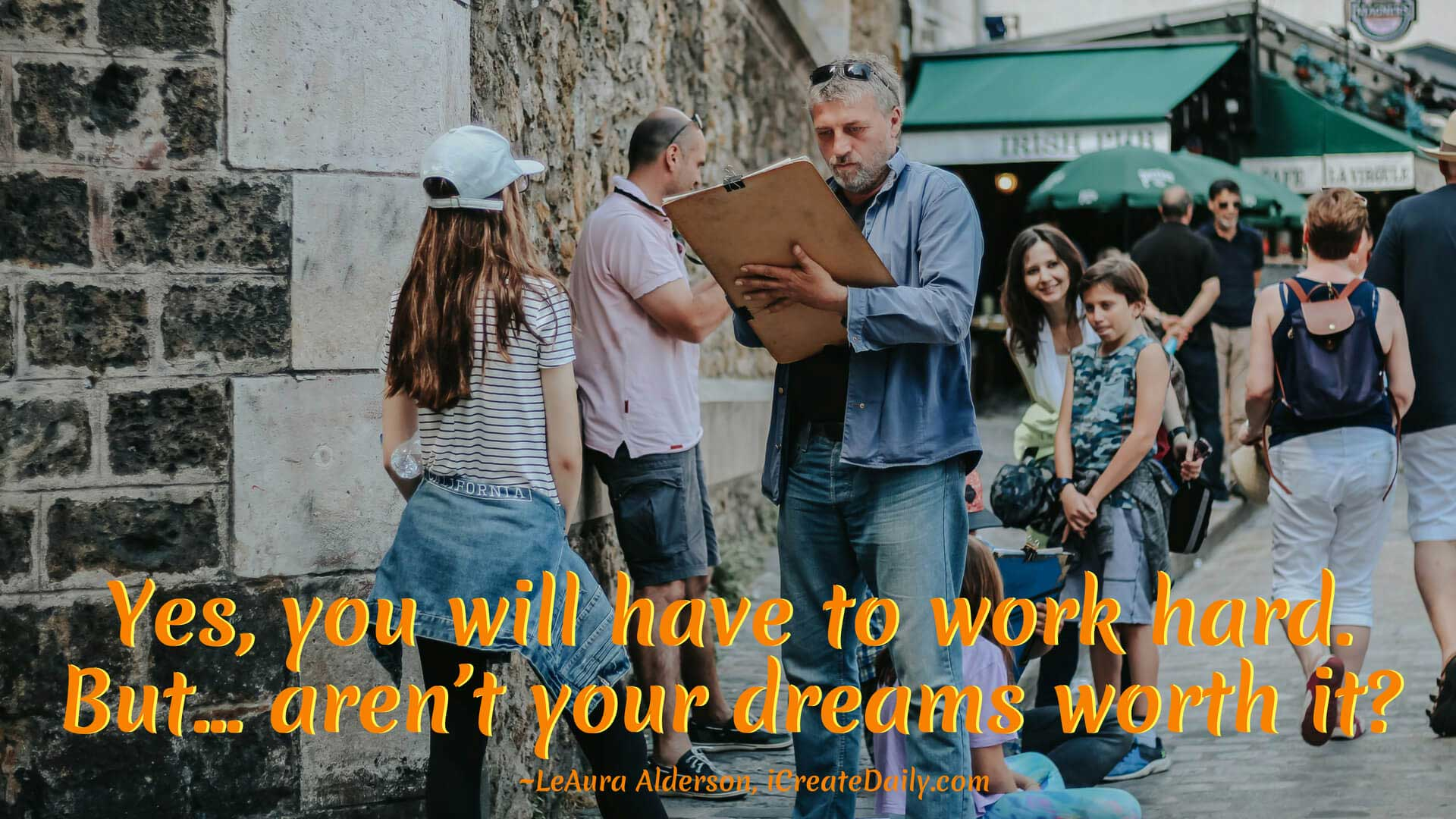 Work Hard for Your Meaningful Dreams