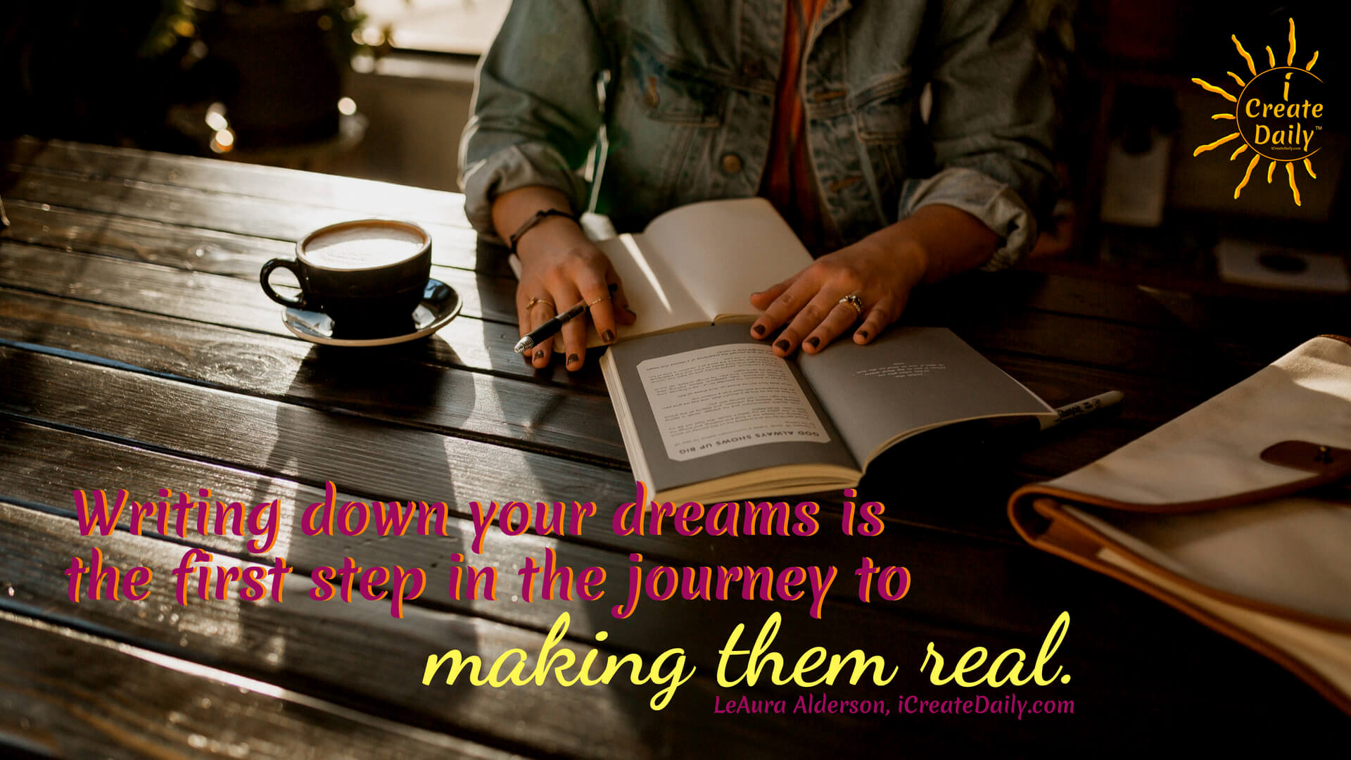 Write Down Your Dream and Make Them Real