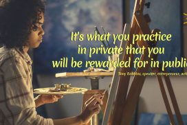 What You Practice Makes You Rewarded