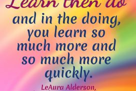 Learn More to the Things That You've Done and Learned