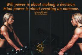 Will Power vs. Mind Power