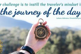 Journey of the Day Must be Traveler's Mindset