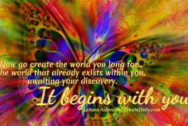 The World You Long For, Begins With You