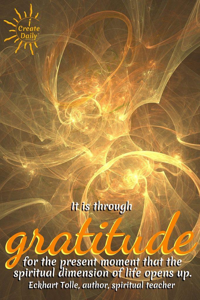 Through Gratitude Life Opens Up