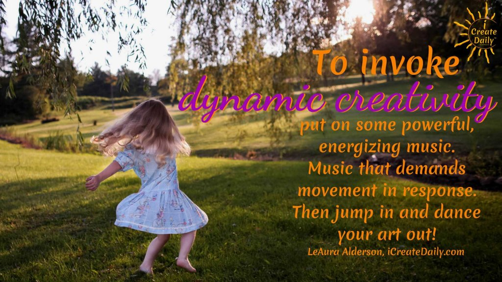 You can invoke dynamic creativity and literally generate energy, even if you're tired. #DynamicCreativity #CreativityQuote #Movement #Energy #Stuck #ProcrastinationQuotes #iCreateDaily