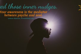 Awareness Is the Mediator Between Psyche and Soul