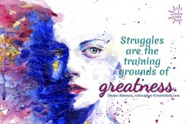 Struggles Are Training of Greatness