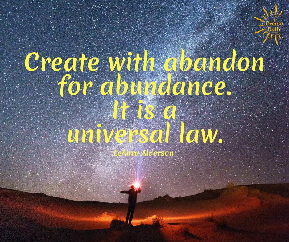 Create With Abandon for Abundance