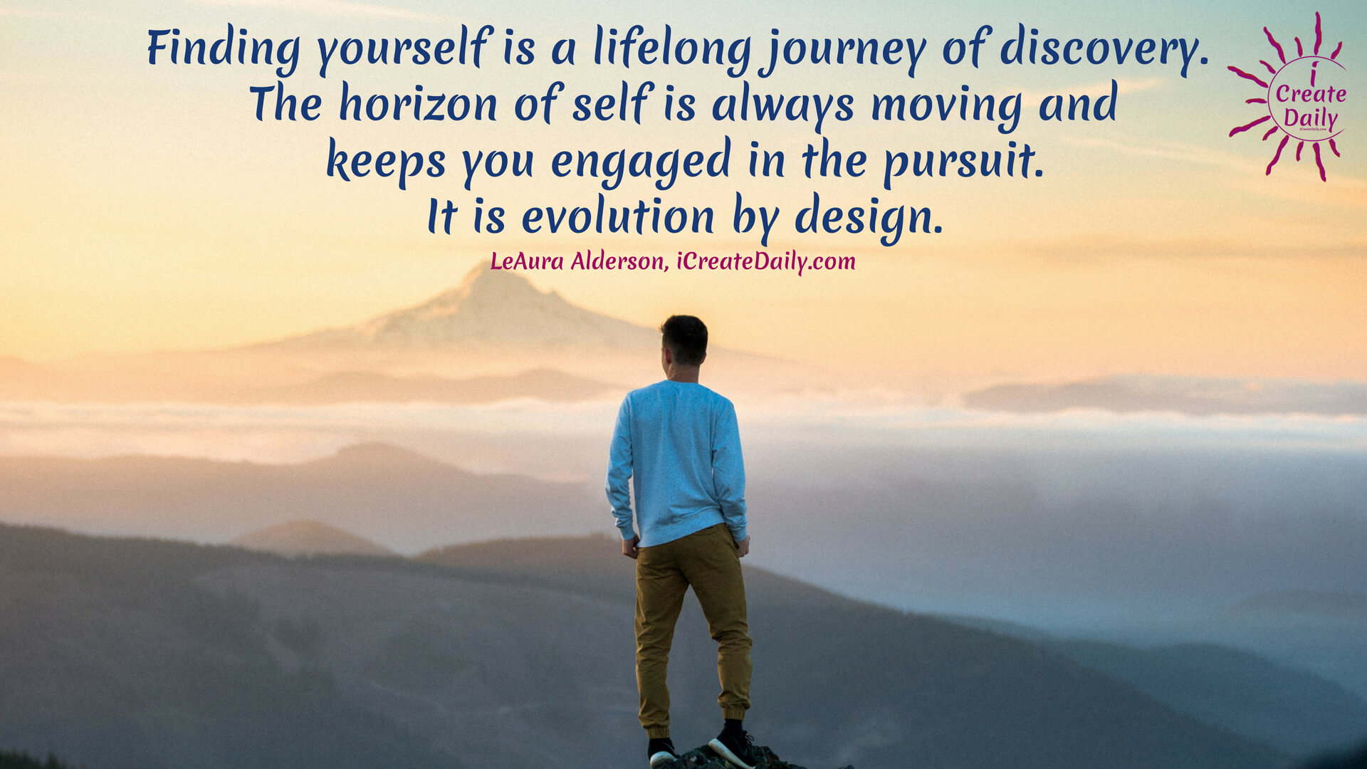 Finding Yourself Is a Lifelong Journey of Discovery