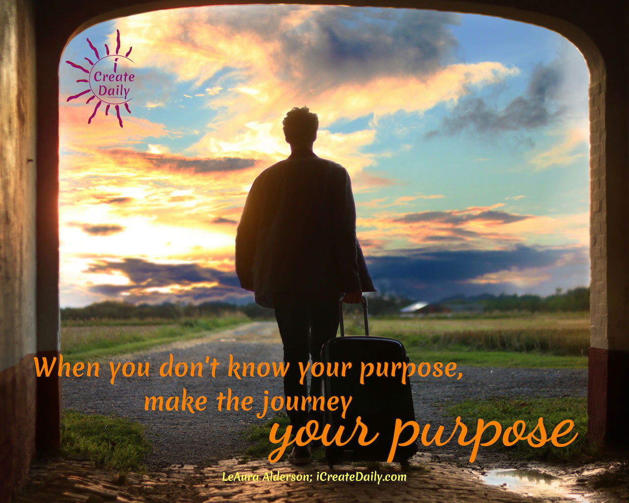 Make the Journey Your Purpose