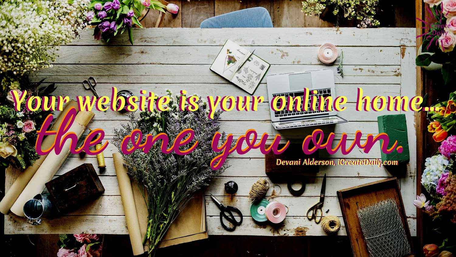 Online Home Is the One You Own