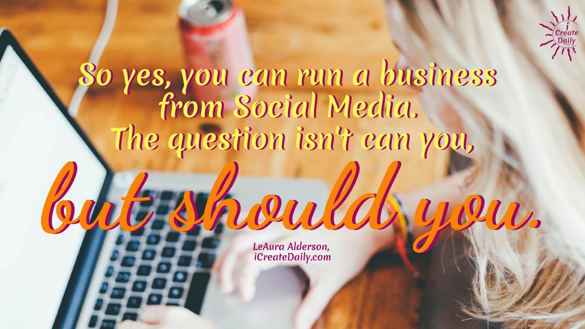 Run a Business From Social Media