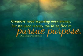 Creators Who Pursue Purpose
