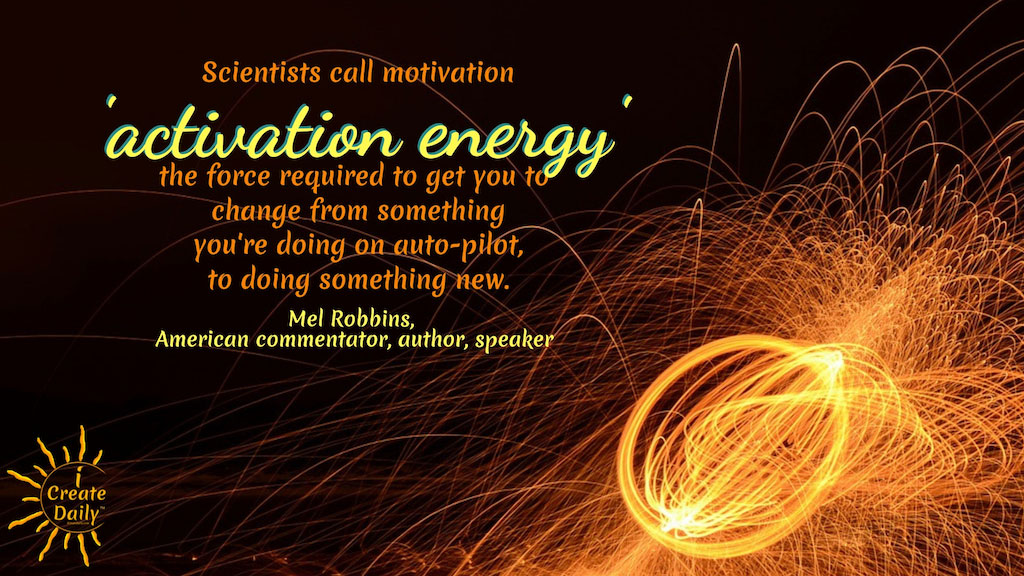Motivation Is Activation Energy