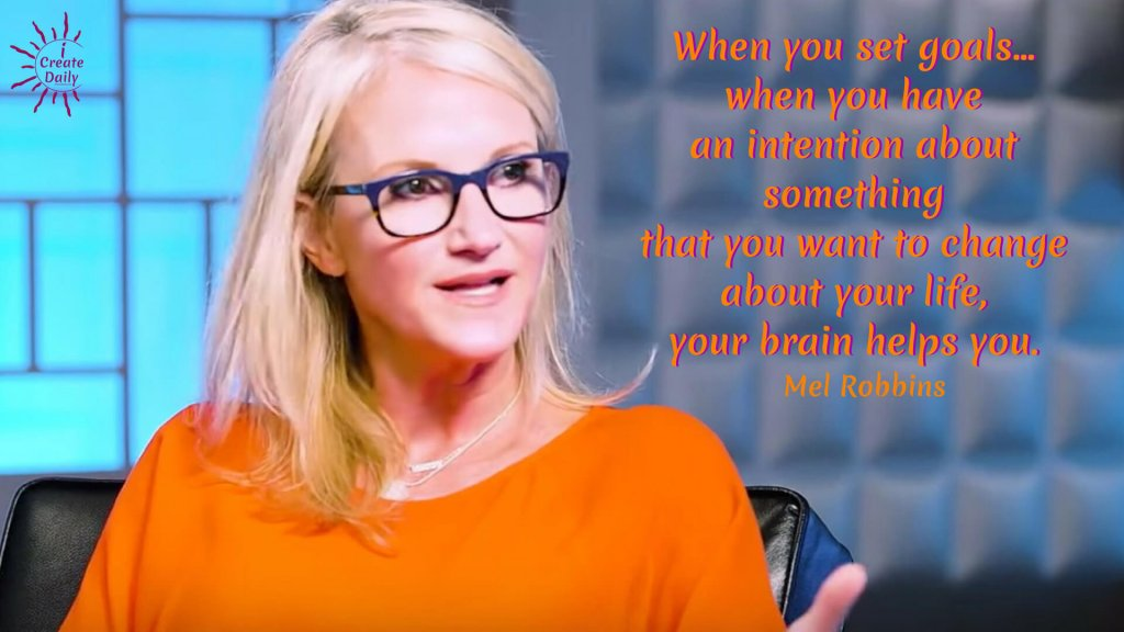 """""""When you set goals... when you have an intention about something that you want to change about your life, your brain helps you.""""~Mel Robbins, commentator, author, speaker, b.10/6/1968 #MelRobbinsQuotes #GoalsQuotes #GoalSetting #SettingGoals #iCreateDaily"""