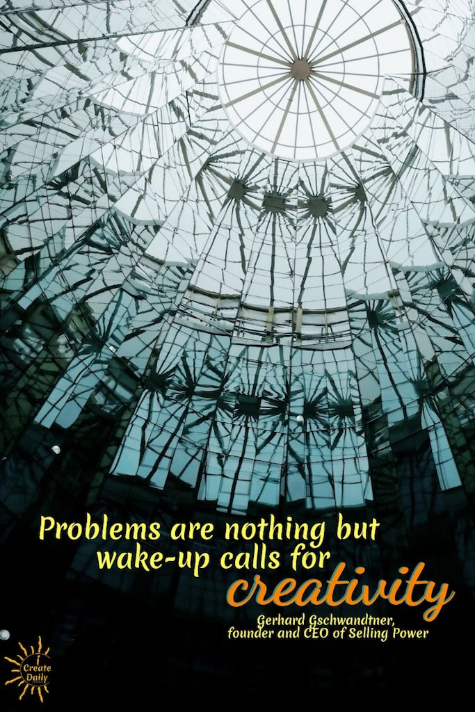 Problems Are Wake-up Calls for Creativity