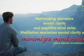 Multitasking Vs. Meditation