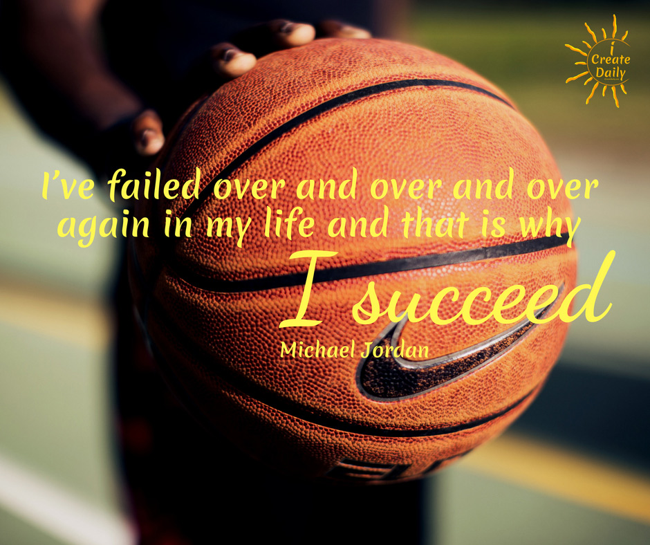 I've failed over and over and over again in my life and that is why I succeed. ~ Michael Jordan, pro basketball legend, b.2/17/1963 #Habits #SelfImprovemnet #Motivation #Encouragement #Success #Goals #MichaelJordan