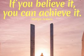 Believe It, Achieve It