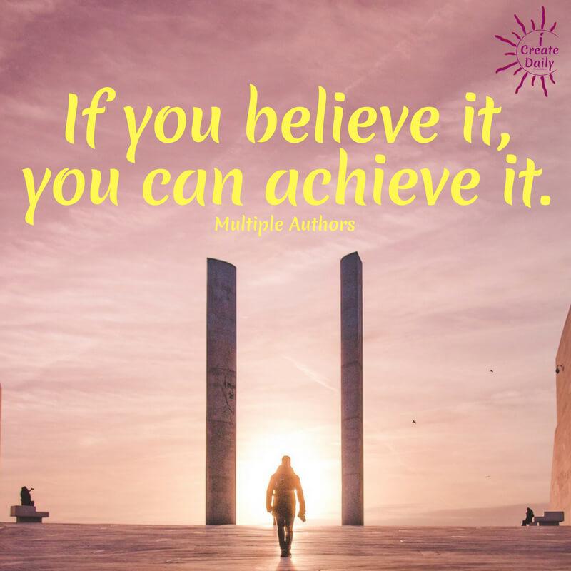 Believe It, Achieve It