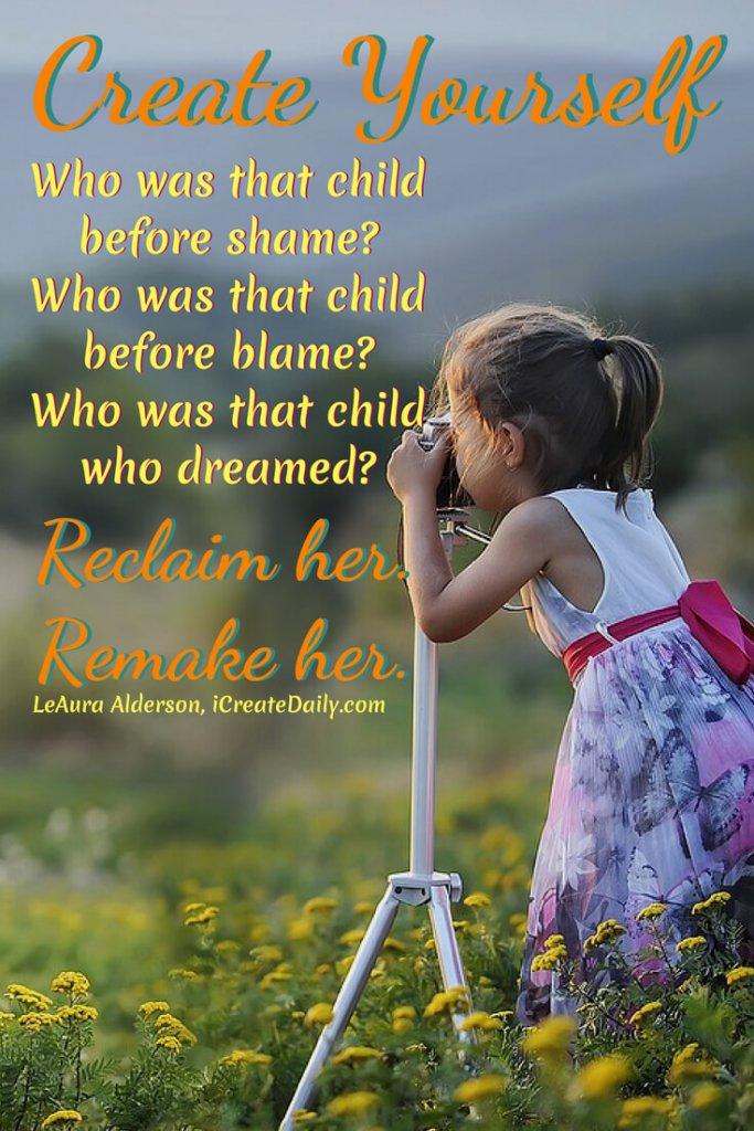Create Yourself: Reclaim yourself... remake yourself. #CreateYourLife #TakeCharge #Transformation #BreakingFree #BeYou