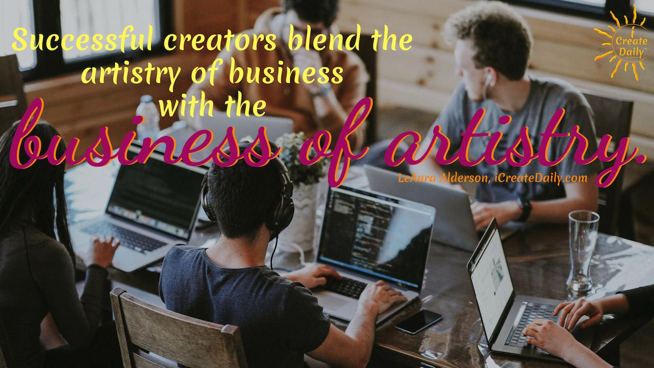 STARVING ARTIST QUOTES: Successful Artists, artistry of business #Creators #Entrepreneurs #SuccessfulArtists  #ArtBusiness #iCreateDaily #ArtistQuote #StarvingArtist #TurningPro #ProfessionalArtist
