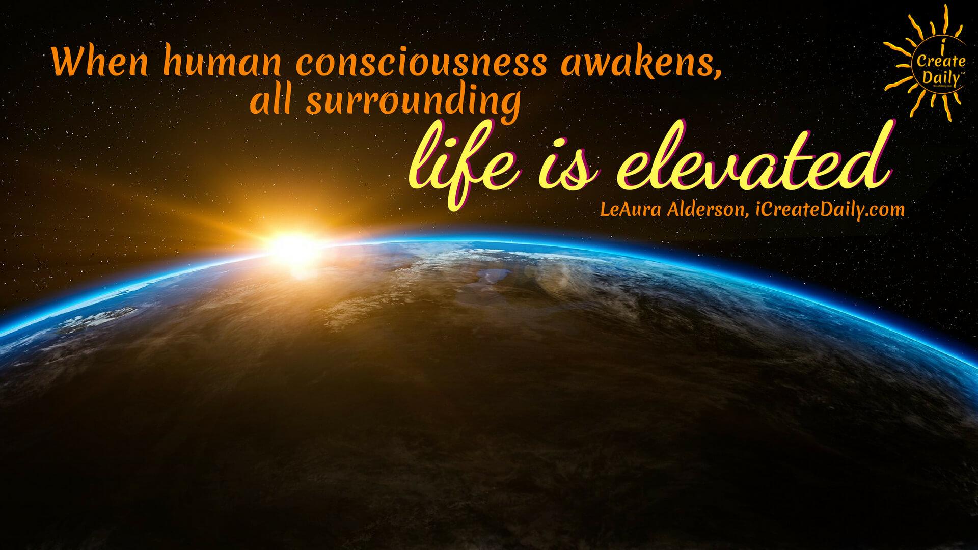 When Human Consciousness Awakens