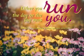 Either you run your day or your day runs you. ~Jim Rohn, motivational speaker entrepreneur #JimRohnQuotes #GoalSetting #Goals #DailyGoals #iCreateDaily