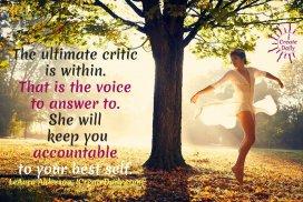 Personal Accountability - The ultimate critic is within. #PersonalAccountability #TheCritic #SelfCritical #YourBestSelf #BeYourBest #PersonalDevelopment